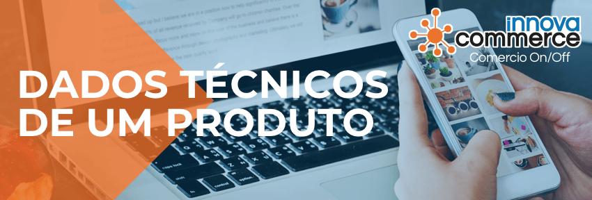 Dados técnicos de um produto